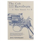 COLT DOUBLE ACTION REVOLVERS SHOP <b>MANUAL</b>- VOLUME II