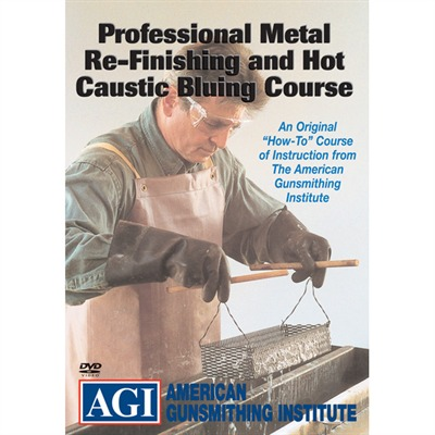 Agi Professional Metal Re-Finishing And Hot Caustic Bluing Dvd