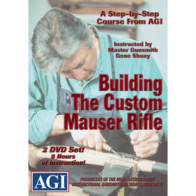Agi Building The Custom Mauser Rifle Dvd