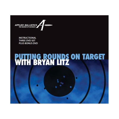 Applied Ballistics Putting Rounds On Target With Bryan Litz - Putting Rounds On Target With Bryan Lits Dvd