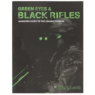 Green Eyes & Black Rifles