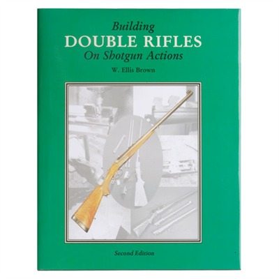 Building Double Rifles On Shotgun Actions