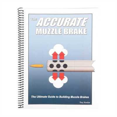 The Accurate Muzzle Brake 2nd Edition