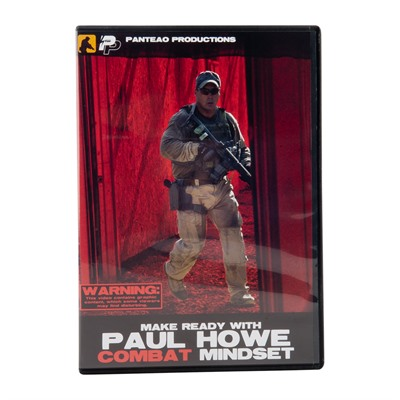 Panteao Productions Make Ready With Paul Howe:Combat Mindset