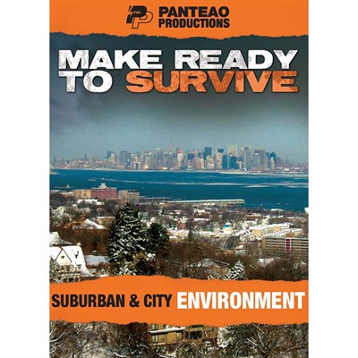 Make Ready To Survive: Suburban & City Environment