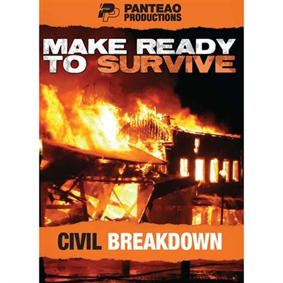 Make Ready To Survive: Civil Breakdown