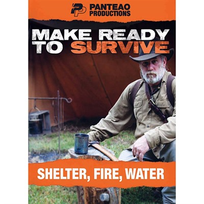 Panteao Productions 100-017-363 Make Ready To Survive: Shelter, Fire And Water