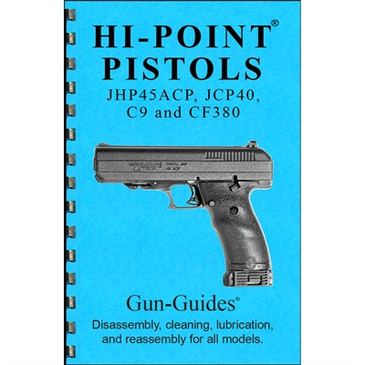 Gun-Guides Hi-Point Pistols Assembly And Disassembly Guide