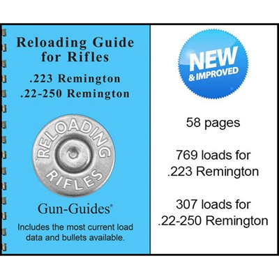 Gun-Guides Reloading Guide For 223 Remington & 22-250 Remington Calibers - Reloading Guide For 223 Remington & 22-250 Remington Cal