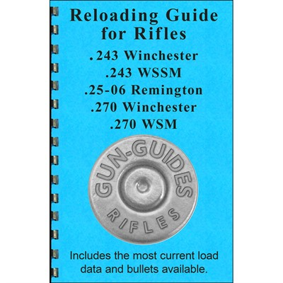 Gun-Guides Reloading Guide For 243, 25-06, & 270 Calibers