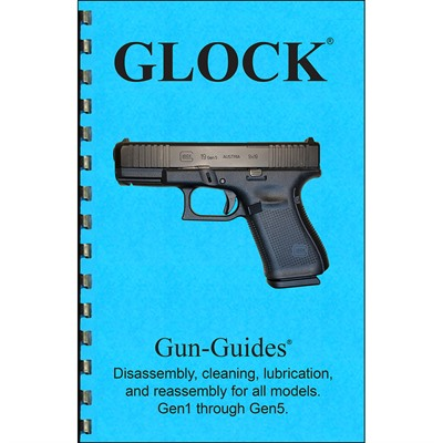 Gun-Guides Glock Gen 1 - 5 Assembly And Disassembly