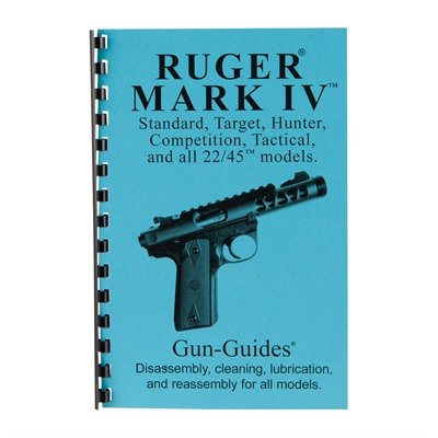 Gun-Guides Rugermark Iv Assembly And Disassembly Guide