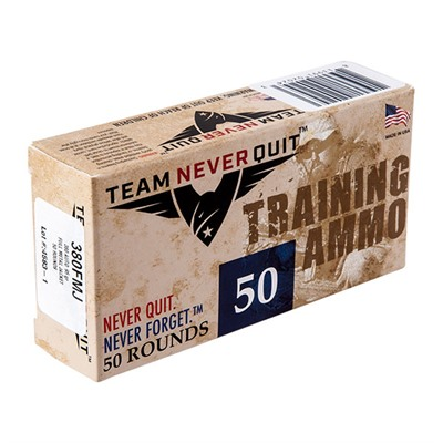 Team Never Quit Training Ammo 380 Auto 95gr Fmj