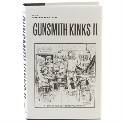 Brownells Gunsmith Kinks- Volume Ii