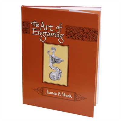 The Art Of Engraving By James B. Meek