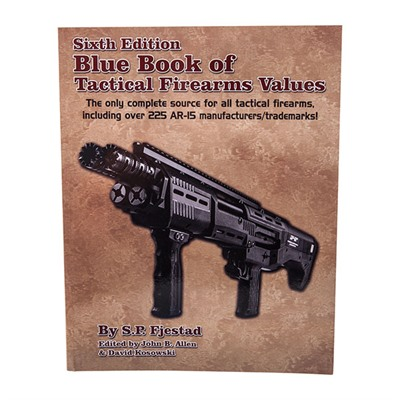 Blue Book Publications Tactical Firearm Values-6th Edition