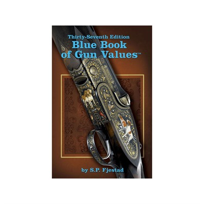 Blue Book Publications Blue Book Of Gun Values 37th Edition