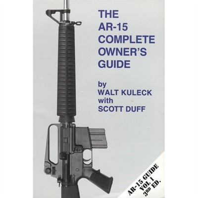 Buy Scott A. Duff The Ar-15 Complete Owners Guide