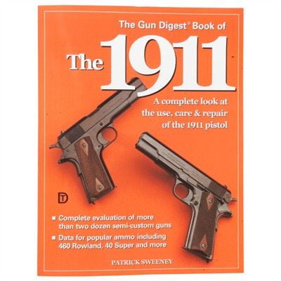 Gun Digest Book of the 1911 Pito Gun Digest Book of the 1911 : Books & Videos for Gun & Rifle