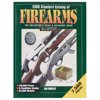 18th Edition 2008 Standard Catalog of Firearms Std Catalog of Firearms, 18th Edition : Books & Videos for Gun & Rifle