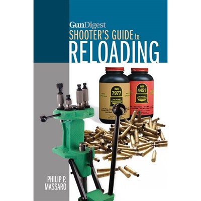 Shooters Guide To Reloading