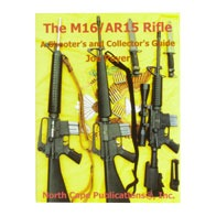 Buy North Cape Publications The M16/Ar-15 Rifle