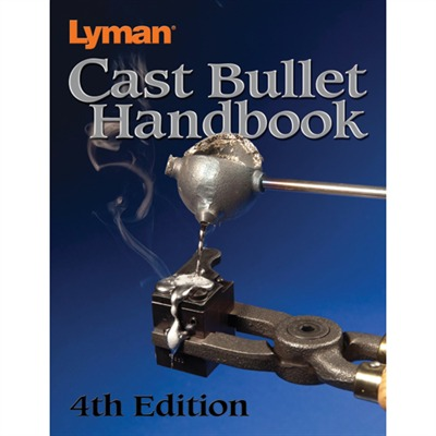 Lyman Cast Bullet Handbook-4th Edition