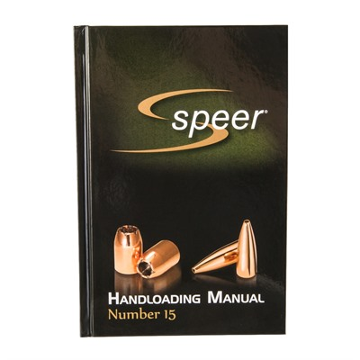 Speer Bullets Manual #15 - Speer Bullet Manual #15