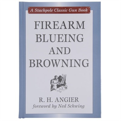 Firearms Bluing And Browning - Bluing & Browning