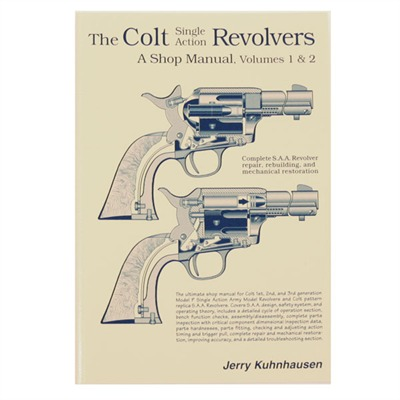 Heritage Gun Books Colt Single Action Revolvers Shop Manual- Volumes I & Ii - Colt Single Action Revolvers Shop Manual-Volumes I & Ii