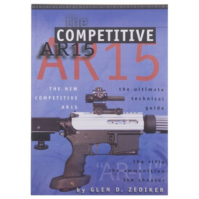 Buy Zediker Publishing The New Competitive Ar-15
