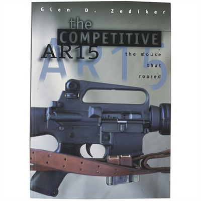 Buy Zediker Publishing The Competitive Ar-15 Book