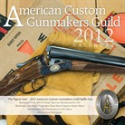 Brownells American Custom Gunmakers Guild 2012 Calendar Brownells Books Videos