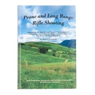 PRONE & LONG RANGE RIFLE SHOOTING BOOK