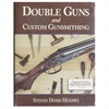 Down East Books Double Guns And Custom Gunsmithing Down East Books Books Videos