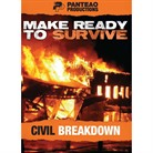 Panteao Productions Make Ready To Survive: Civil Breakdown