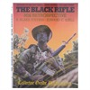 Collector Grade Publications The Black Rifle M16 Retrospective Collector Grade Publications Books Videos