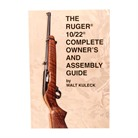 Scott A. Duff Ruger~ 10/22~ Complete Guide