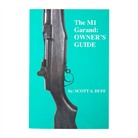 Scott A. Duff The M1 Garand Owners Manual