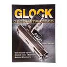 GUN DIGEST GLOCK DECONSTRUCTED