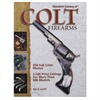 Brownells Standard Catalog Of Colt Firearms Brownells Books Videos