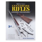 CENTERFIRE RIFLES ASS/DIS 3RD EDITION