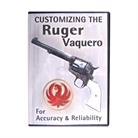 CUSTOMIZE RUGER VAQUERO/BLACKHAWK DVD