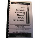 LOADBOOK RELOADING MANUAL/257 ROBERTS