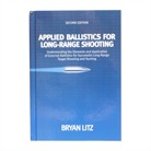 BRYAN LITZ APPLIED BALLISTICS 3RD ED